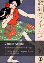 Carmen Abroad. Bizet's Opera on the Global Stage}