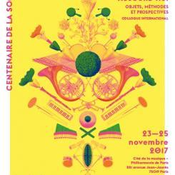 2017 - Centenaire de la SFM - Penser la musicologie aujourd'hui. Objets, méthodes et prospectives