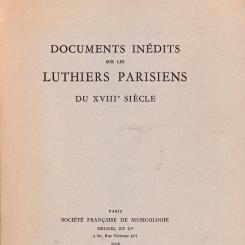 Sylvette Milliot, Documents inédits sur les luthiers parisiens du  XVIIIe siècle.