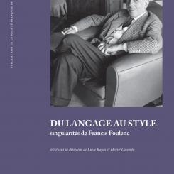 Du langage au style. Singularités de Francis Poulenc