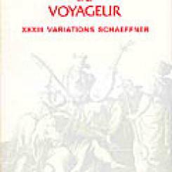 Les Fantaisies du voyageur : Variations André Schaeffner.