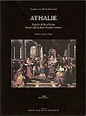 Athalie, tragédie de Jean Racine, intermèdes de Jean-Baptiste Moreau, éd. Anne  Piéjus.