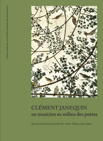 Clément Janequin : un musicien au milieu des poètes