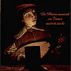 2003 - Le Plaisir musical en France au XVIIe siècle.