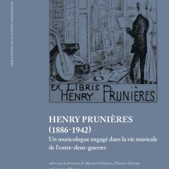 Henry Prunières (1886-1942). Un musicologue engagé dans la vie musicale de l'entre-deux-guerres