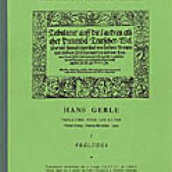 Hans Gerle, Tabulatur auff die Laudten (Nuremberg, 1533), Transcriptions automatiques, éd. Hélène Charnassé, Raymond Meylan et Henri Ducasse.