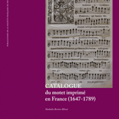 Nathalie Berton-Blivet, Catalogue du motet imprimé en France (1647-1789)