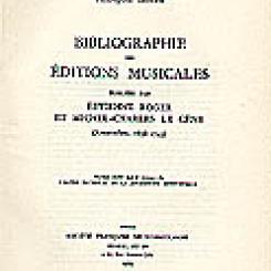 François Lesure, Bibliographie des éditions musicales publiées par Estienne Roger et Michel-Charles Le Cène (Amsterdam, 1696-1743).