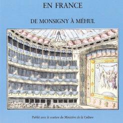 Patrick Taïeb. L'Ouverture d'opéra en France de Monsigny à Méhul.