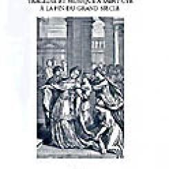 Anne Piéjus. Le théâtre des Demoiselles : tragédie et musique à Saint-Cyr à la fin du Grand Siècle.